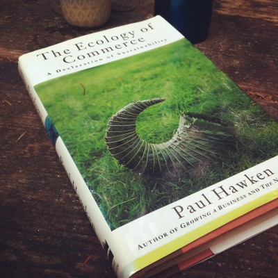 The Ecology of Commerce, by Paul Hawken